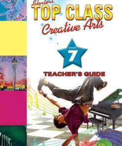 Shuters Top Class Creative Arts Grade 7 Teachers Guide