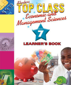Shuters Top Class Economics and Management Sciences Grade 7 Learners Book
