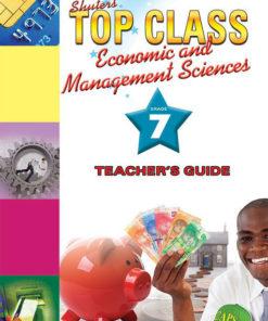 Shuters Top Class Economic and Management Sciences Grade 7 Teachers Guide