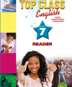 Shuters Top Class English First Additional Language Grade 7 Reader