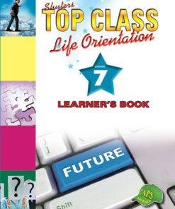 Shuters Top Class Life Orientation Grade 7 Learners Book
