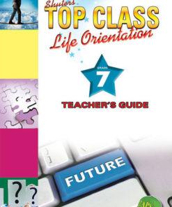 Shuters Top Class Life Orientation Grade 7 Teachers Guide