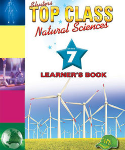 Shuters Top Class Natural Sciences Grade 7 Learners Book