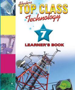 Shuters Top Class Technology Grade 7 Learners Book