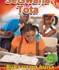 Setswana Tota Mophato wa 7 Buka ya go Buisa