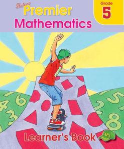 Shuters Premier Mathematics Grade 5 Learners Book