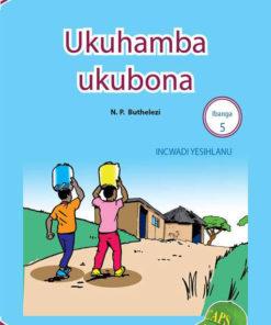 Ukuhmaba ukubona Ibanga 5 Incwadi Yesihlanu