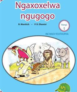 Ngaxoxelwa ngugogo Ibanga 5 Incwadi Yesithupha