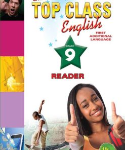 Shuters Top Class English First Additional Language Grade 9 Reader