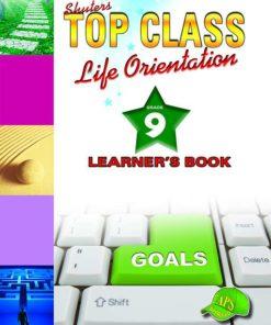 Shuters Top Class Life Orientation Grade 9 Learners Book