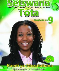 Setswana Tota Mophato wa 9 Teachers Guide