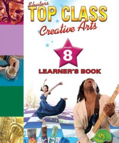 Shuters Top Class Creative Arts Grade 8 Learners Book