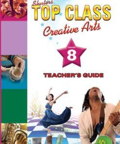 Shuters Top Class Creative Arts Grade 8 Teachers Guide