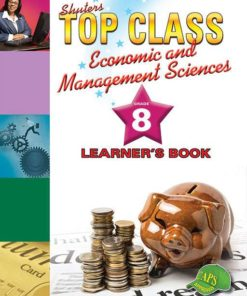 Shuters Top Class Economic and Management Sciences Grade 8 Learners Book