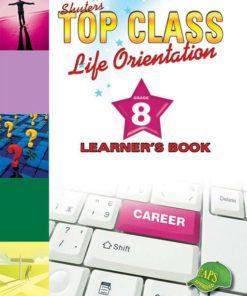 Shuters Top Class Life Orientation Grade 8 Learners Book