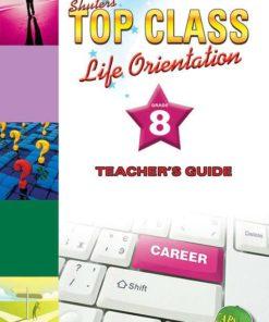 Shuters Top Class Life Orientation Grade 8 Teachers Guide