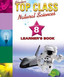Shuters Top Class Natural Sciences Grade 8 Learners Book