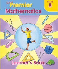 Shuters Premier Mathematics Grade 8 Learners Book