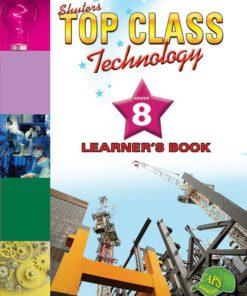 Shuters Top Class Technology Grade 8 Learners Book