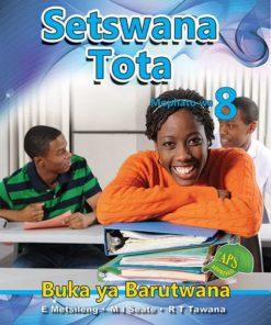 Setswana Tota Mophato wa 8 Buka ya Barutwana