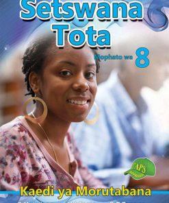 Setswana Tota Mophato wa 8 Kaedi ya Morutabana
