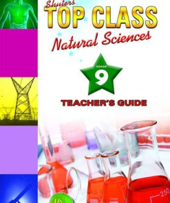 Shuters Top Class Natural Sciences Grade 9 Teachers Guide