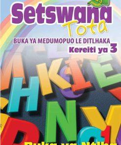 Setswana Tota Kereiti 3 Buka ya Ntlha
