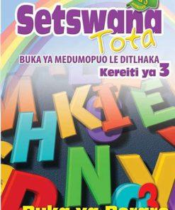 Setswana Tota Kereiti 3 Buka ya Boraro