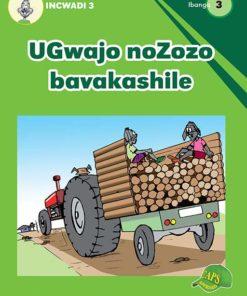 UGwajo noZozo bavakashile Incwadi 3 Ibanga 3