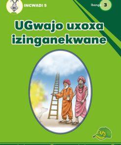UGwajo uxoxa izinganekwane Incwadi 5 Ibanga 3