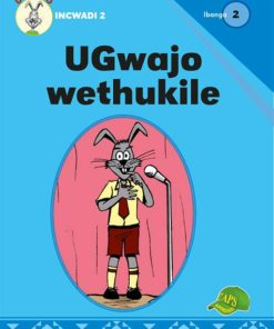 UGwajo wethukile Ibanga 2 Incwadi 2