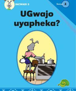 UGwajo uyapheka? Ibanga 2 Incwadi 3
