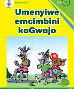 Ugwajo Incwadi 3 Ibanga 1 Umenyiwe Emcimbini kaGwajo