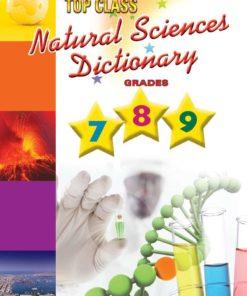 Top Class Natural Sciences Dictionary Grades 7