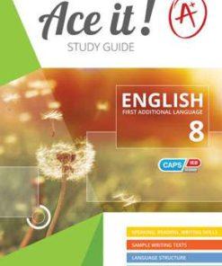 Ace It! English First Additional Language Grade 8