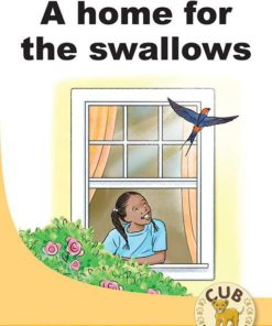 CUB SUPP READER LEVEL 11 BK 1: A HOME FOR THE SWALLOWS