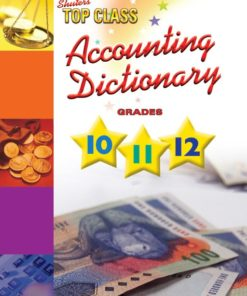 TOP CLASS ACCOUNTING DICTIONARY GRADES 10