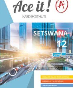 Ace It! Setswana Home Language Grade 12
