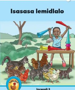 Ukuku Reading Scheme Blue Series: Level 2- Book 3- Isasasa Lemidlalo