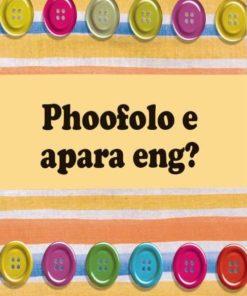 PHOOFOLO E APARA ENG? (SESOTHO)