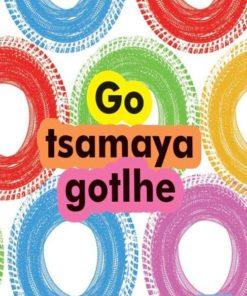 GO TSAMAYA GOTLHE
