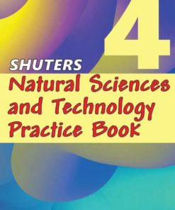 SHUTERS NATURAL SCIENCES AND TECHNOLOGY PRACTICE BOOK GRADE 4