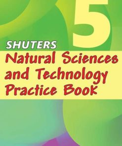 SHUTERS NATURAL SCIENCES AND TECHNOLOGY PRACTICE BOOK GRADE 5
