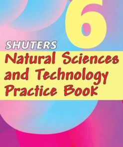 SHUTERS NATURAL SCIENCES AND TECHNOLOGY PRACTICE BOOK GRADE 6