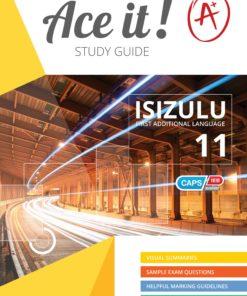 Ace it! IsiZulu First Additional Language Grade 11