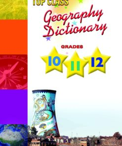 Shuters Top Class Geography Dictionary for Grades 10-12