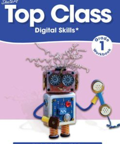 TOP CLASS GRADE 1 DIGITAL SKILLS WORKBOOK
