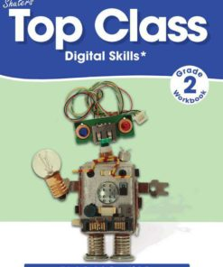 TOP CLASS GRADE 2 DIGITAL SKILLS WORKBOOK