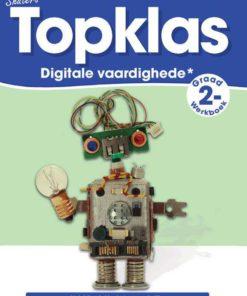 TOPKLAS GRAAD 2 DIGITALE VAARDIGHEDE WERKBOEK
