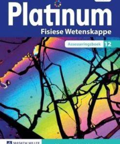 Platinum Fisiese Wetenskappe Graad 12 Assesseringsboek